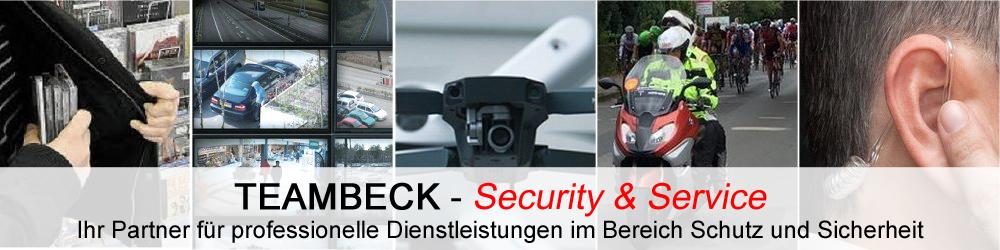 TeamBeck Security und Service. Professionelle Dienstleistungen im Bereich Schutz und Sicherheit.